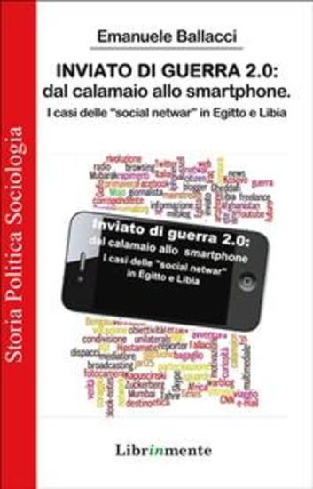 Inviato di guerra 20 - dal calamaio allo smartphone - cover
