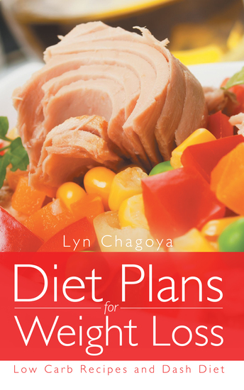Diet Plans for Weight Loss: Low Carb Recipes and DASH Diet - cover