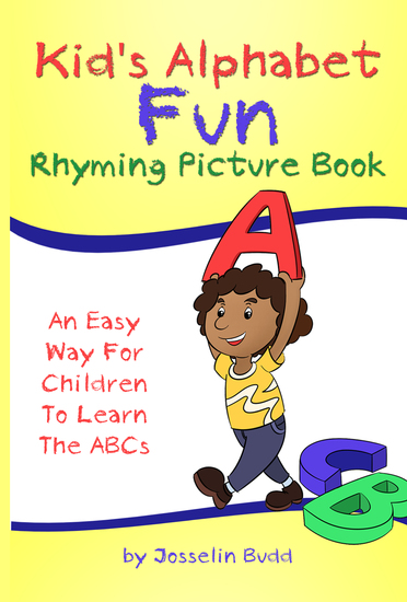 Kid's alphabet fun: rhyming picture book - an easy way for children to learn the abcs - cover