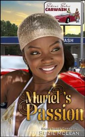 Muriel's Passion - Book 3 of 'Bikini Babes' Carwash' - cover