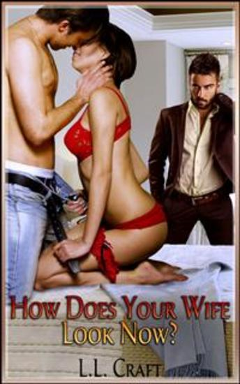 How Does Your Wife Look Now? - cover