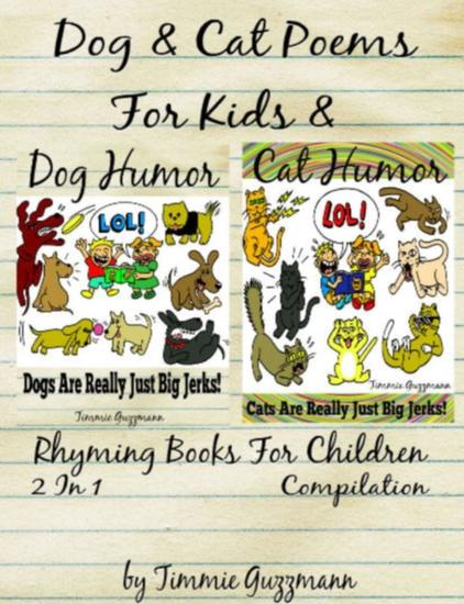 Funny Dog & Cat Poems For Kids & Rhyming Books For Children (Dog & Cat Jerks) - 2 in 1 Compilation Of Volume 2 & 3 - cover