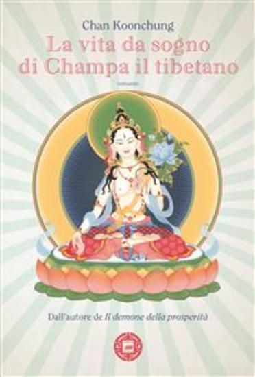 La vita da sogno di Champa il tibetano - cover