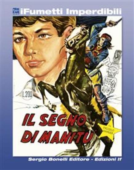 Il Piccolo Ranger n 3 (iFumetti Imperdibili) - Il segno di Manitù Il Piccolo Ranger n 3 febbraio 1964 - cover