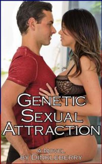 Attraction genetic sexual