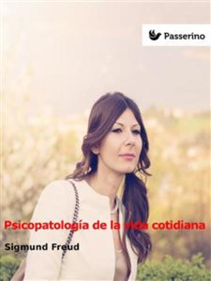 Psicopatología de la vida cotidiana - cover