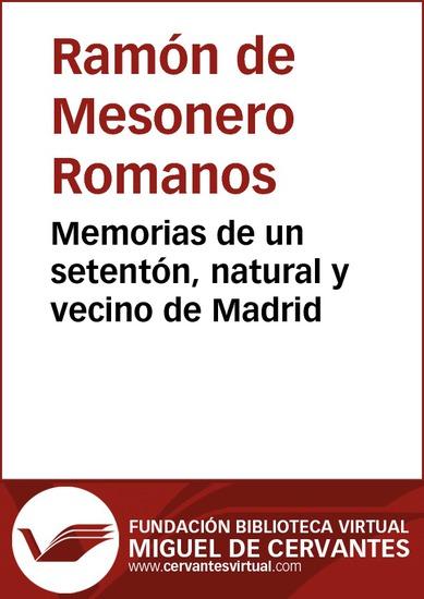 Memorias de un setentón natural y vecino de Madrid I - cover