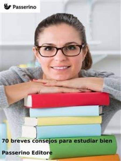 70 breves consejos para estudiar bien - cover