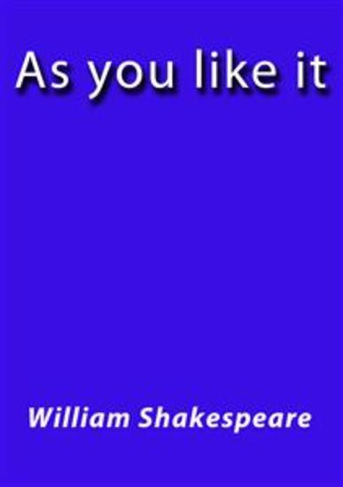 as you like it what One of shakespeare's early plays, as you like it (1598-1599), is a stock romantic comedy that was familiar to elizabethan audiences as an exemplar of christian comedy although the play does.