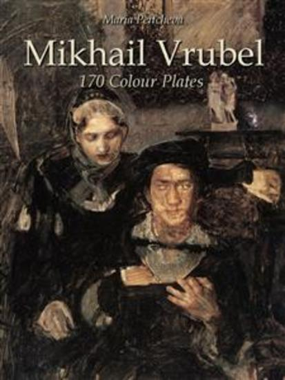 Mikhail Vrubel: 170 Colour Plates - cover