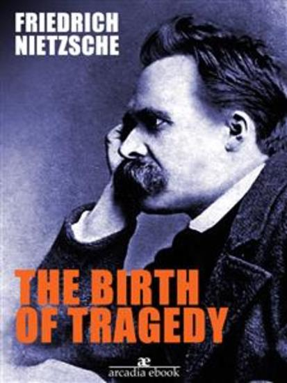 The Birth of Tragedy - cover