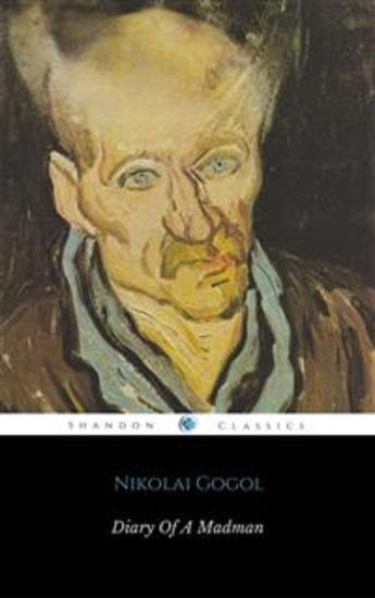 madness caused by social rankings in diary of a madman by nikolay gogol
