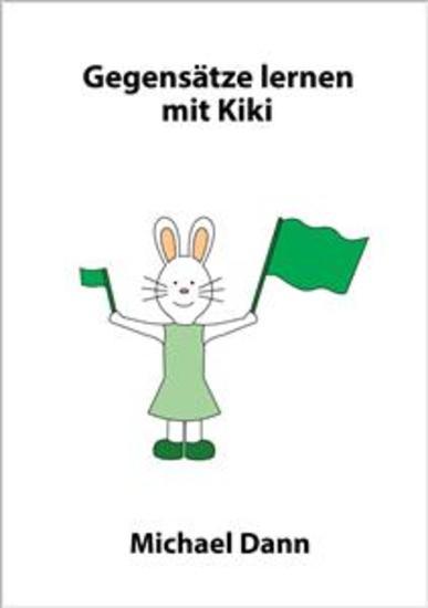 Gegensätze lernen mit Kiki - cover