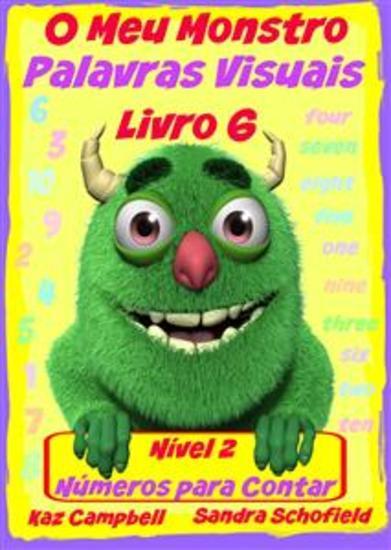O Meu Monstro Palavras Visuais - Nível 2 Livro 6: Contar Os Números - cover