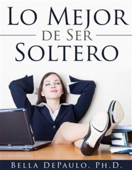 Lo Mejor De Ser Soltero - cover