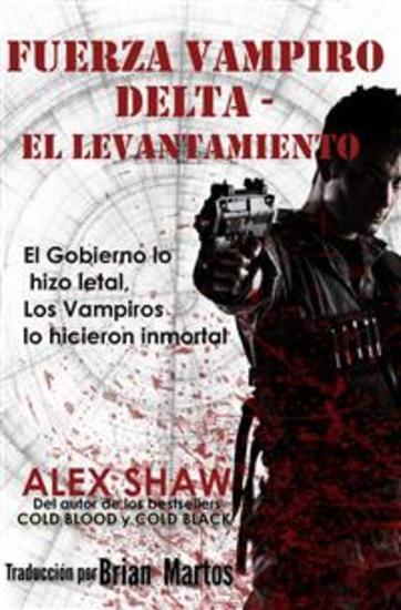 Fuerza Vampiro Delta - El Levantamiento - cover