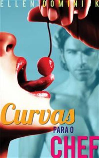 Curvas Para O Chef - cover