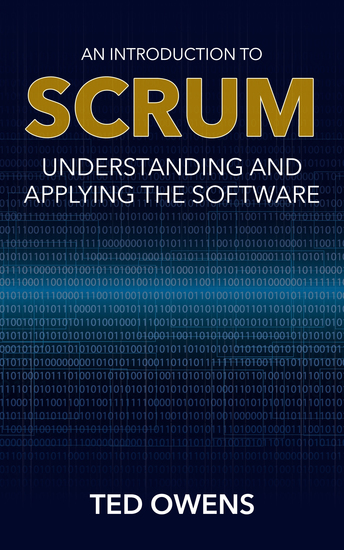 An Introduction to Scrum - Understanding and Applying the Software - cover