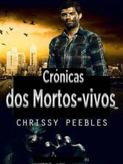 Crónicas Dos Mortos-Vivos - A Infecção Do Apocalipse - cover