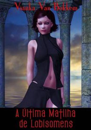A Última Matilha De Lobisomens - cover