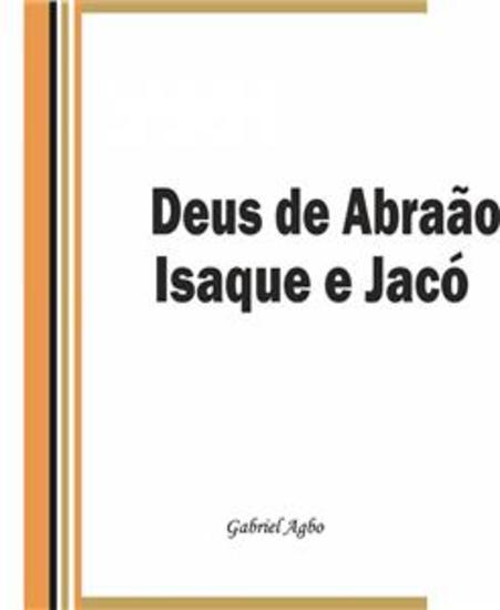 Deus De Abraão Isaque E Jacó - cover