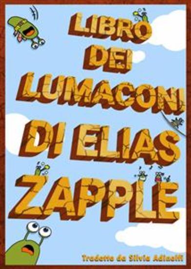 Libro Dei Lumaconi Di Elias Zapple - cover