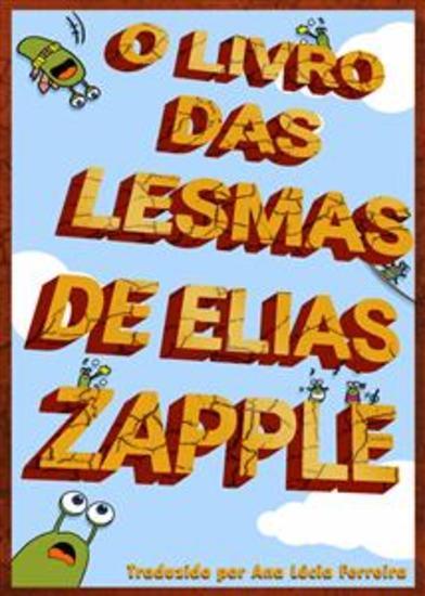 O Livro Das Lesmas De Elias Zapple - cover