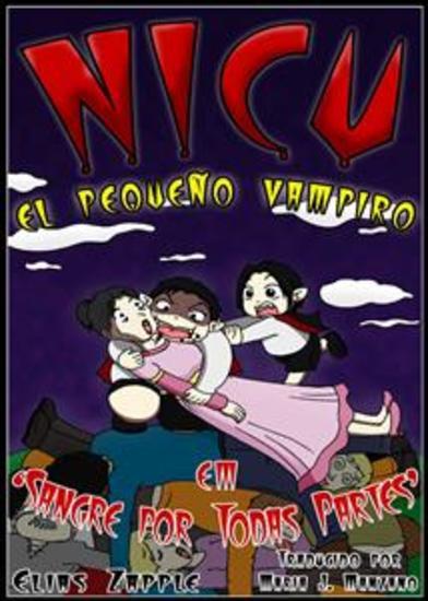 Nicu - El Pequeño Vampiro: Sangre Por Todas Partes - cover
