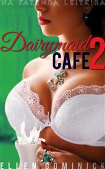 Na Fazenda Leiteira (Dairymaid Café #2) - cover