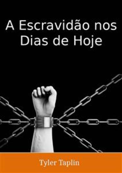 A Escravidão Nos Dias De Hoje - cover