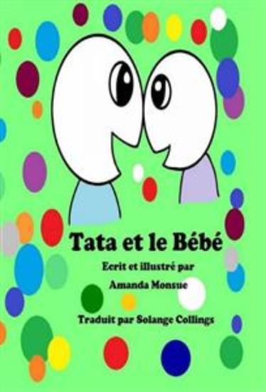 """""""tata Et Le Bébé"""" - Ecrit Et Illustré Par Amanda Monsue - cover"""