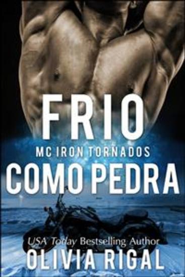 Frio Como Pedra (Iron Tornadoes #1) - cover