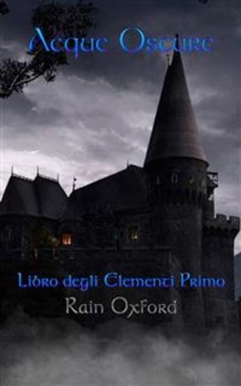 Acque Oscure - Libro Degli Elementi Primo - cover