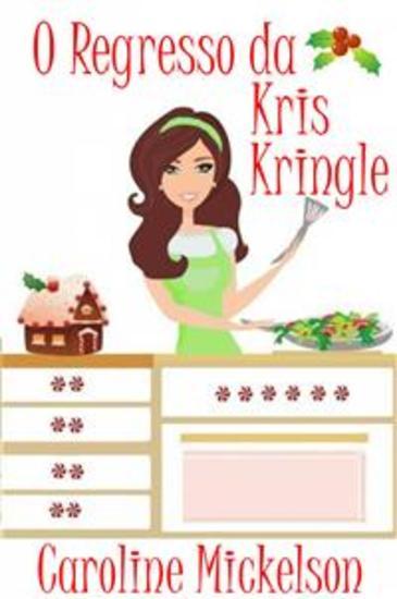 O Regresso Da Kris Kringle - cover