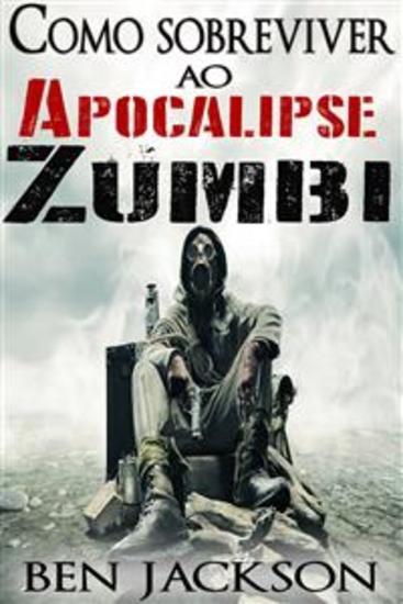 Como Sobreviver Ao Apocalipse Zumbi - cover