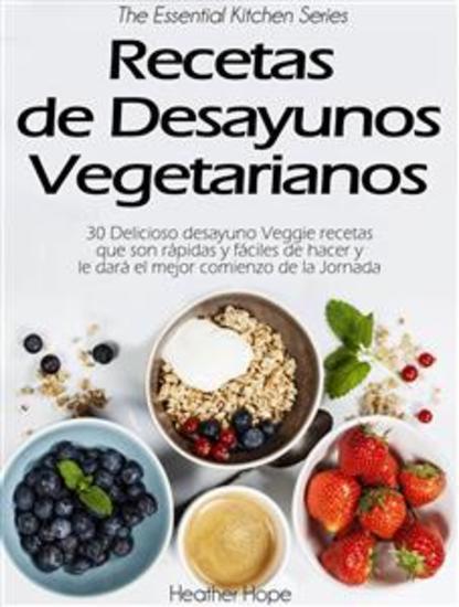 Recetas De Desayunos Vegetarianos - cover