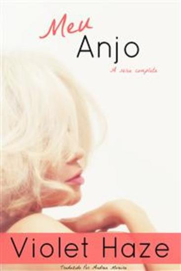 Meu Anjo (A Série Completa) - cover