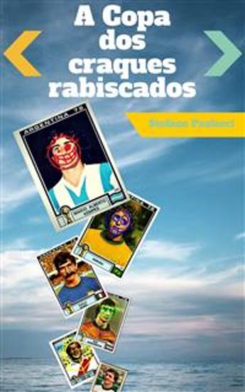 A Copa Dos Craques Rabiscados - cover