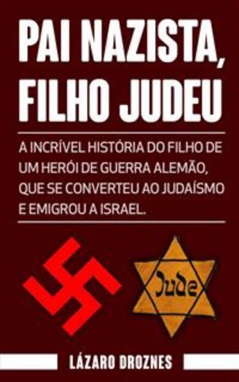 Pai Nazista Filho Judeu - cover