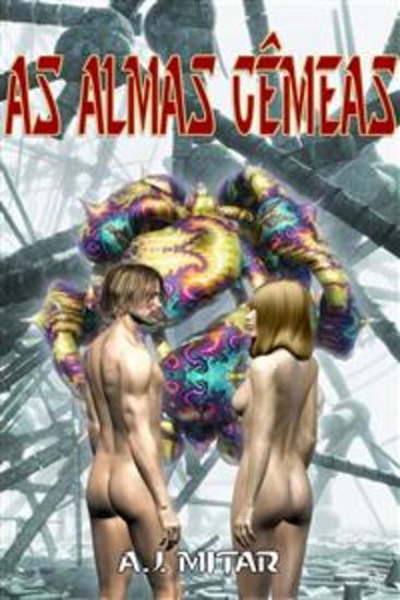 As Almas Gêmeas - cover