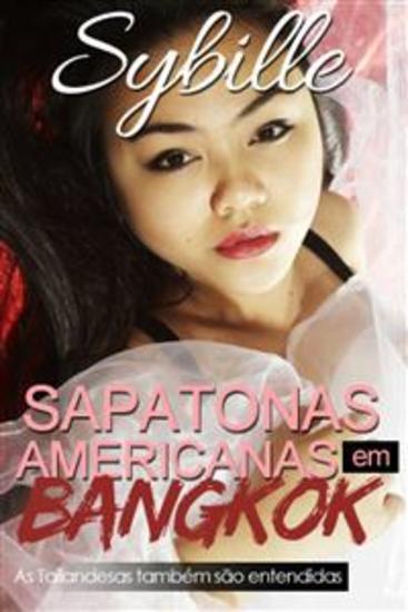 Sapatonas Americanas Em Bangkok - cover