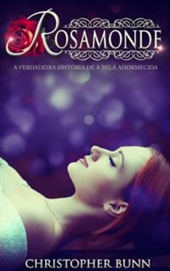 Rosamonde: A Verdadeira História De A Bela Adormecida - cover