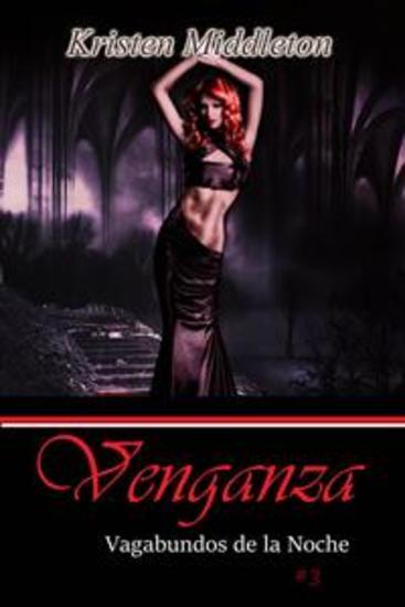 Venganza (Vagabundos De La Noche #3) - cover