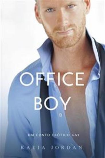 Office Boy - Um Conto Erótico Gay - cover