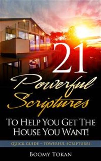 21 Poderosas Escrituras Para Ajudá-Lo A Conquistar A Casa Que Você Quer - cover