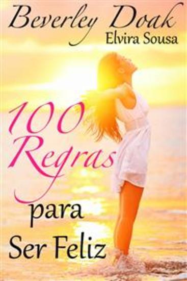 100 Regras Para Ser Feliz - cover