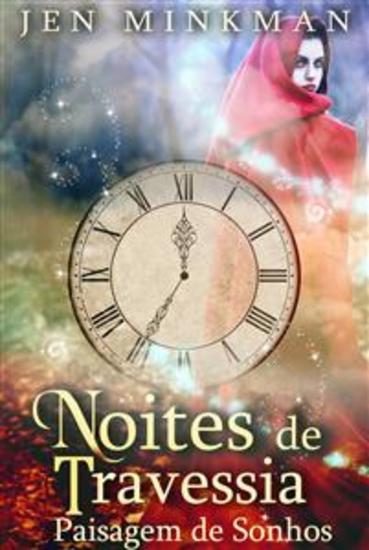 Noites De Travessia: Paisagem De Sonhos - cover