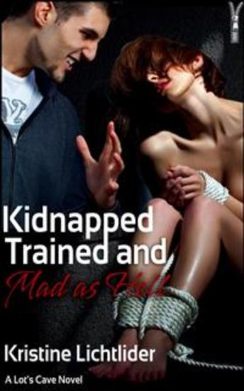 Kidnapped Trained and Mad as Hell - cover