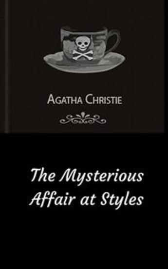 The Mysterious Affair at Styles (Hercule Poirot #1) - cover