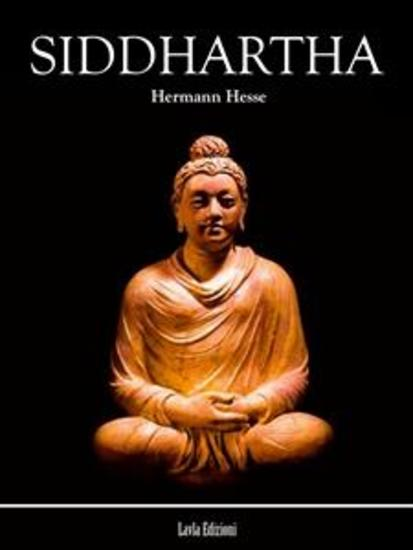 siddharthas journey by hesse essay